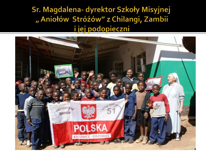 Sr. Magdalena- dyrektor Szkoy Misyjnej