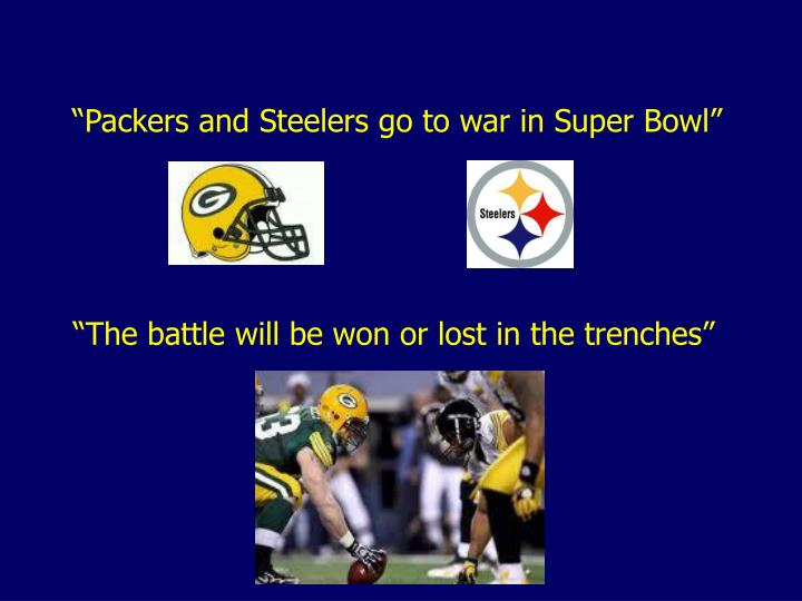 """Packers and Steelers go to war in Super Bowl"""