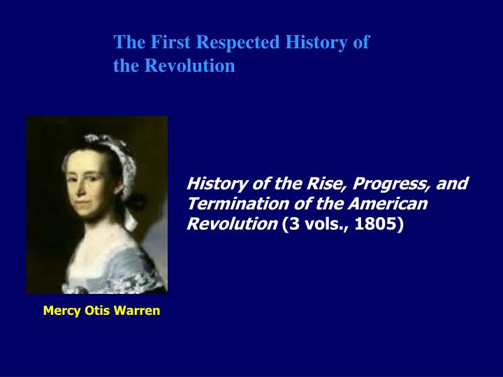 The First Respected History of the Revolution