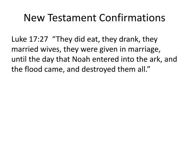 New Testament Confirmations