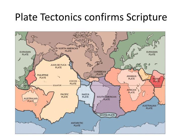 Plate Tectonics confirms Scripture