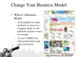 change your business model