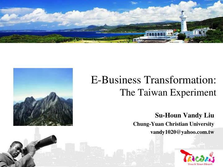 e business transformation the taiwan experiment