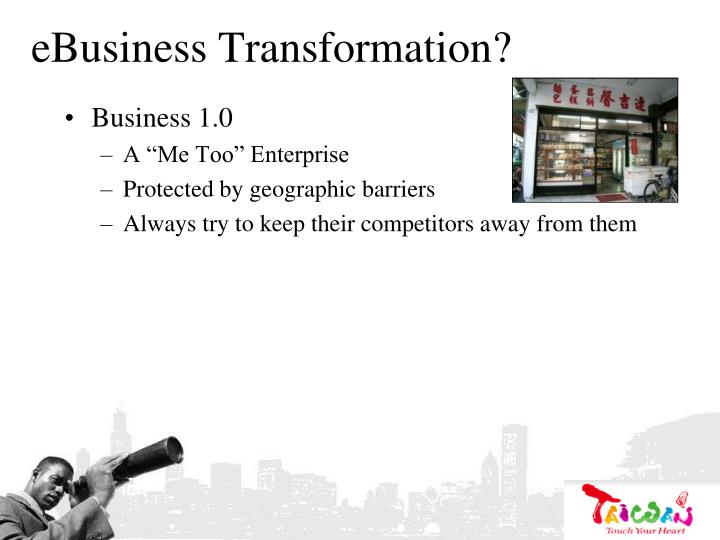 eBusiness Transformation?
