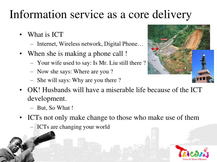 Information service as a core delivery