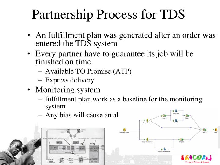 Partnership Process for TDS