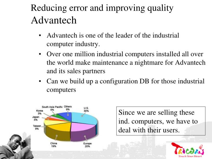 Reducing error and improving quality