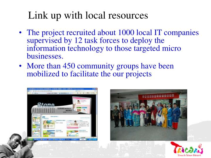 Link up with local resources