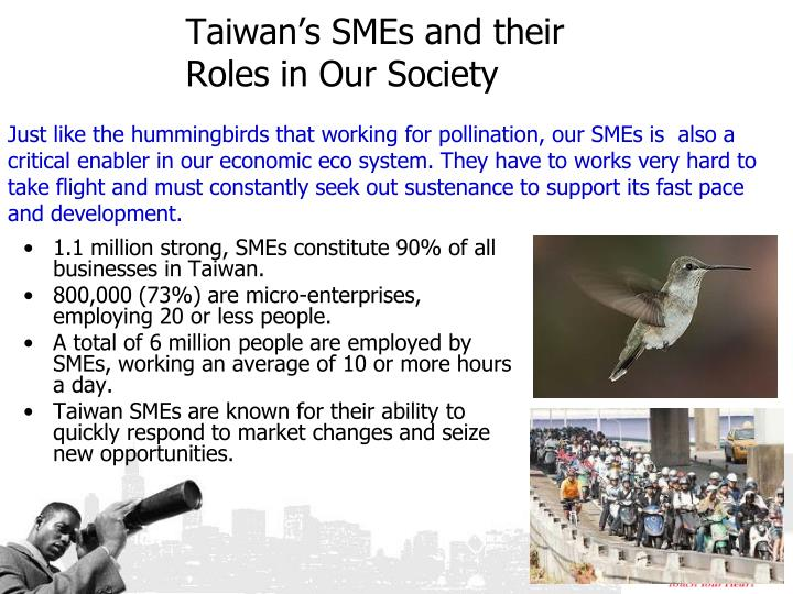 1.1 million strong, SMEs constitute 90% of all businesses in Taiwan.