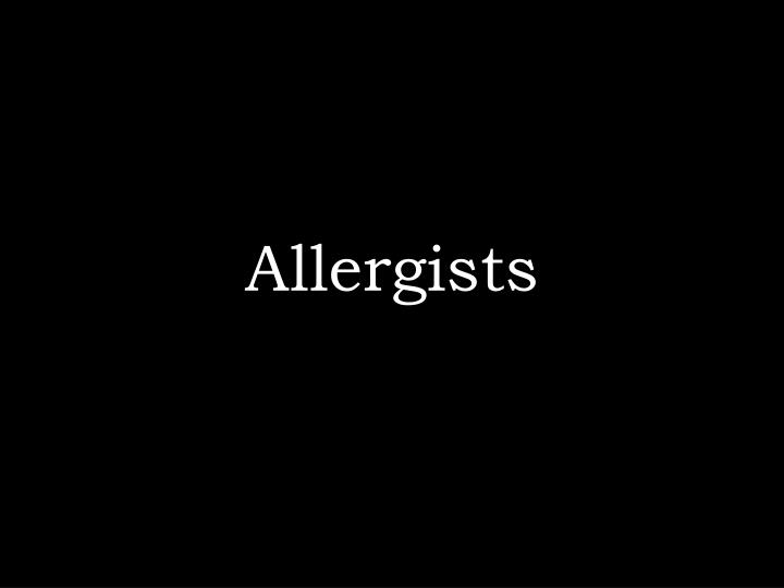 Allergists