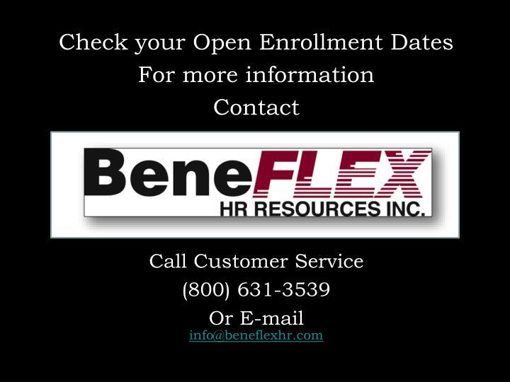 Check your Open Enrollment Dates
