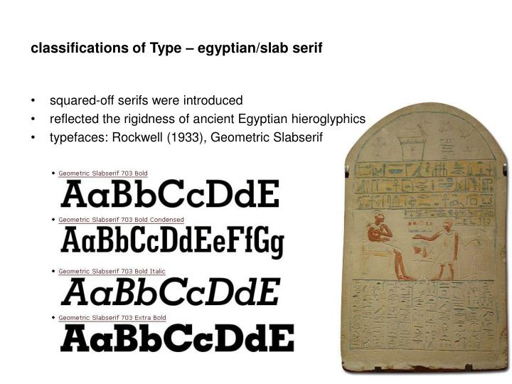 classifications of Type – egyptian/slab serif
