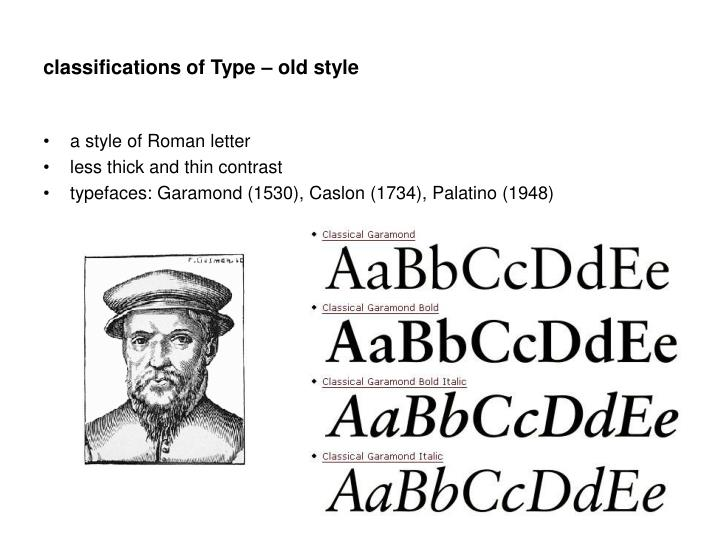 classifications of Type – old style