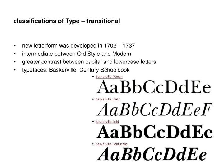 classifications of Type – transitional