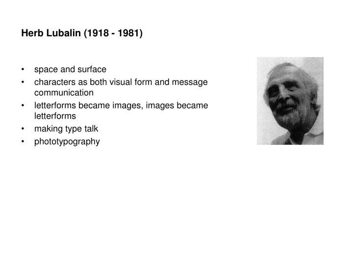 Herb Lubalin (1918 - 1981)
