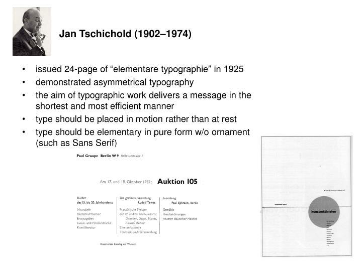 Jan Tschichold (1902–1974)
