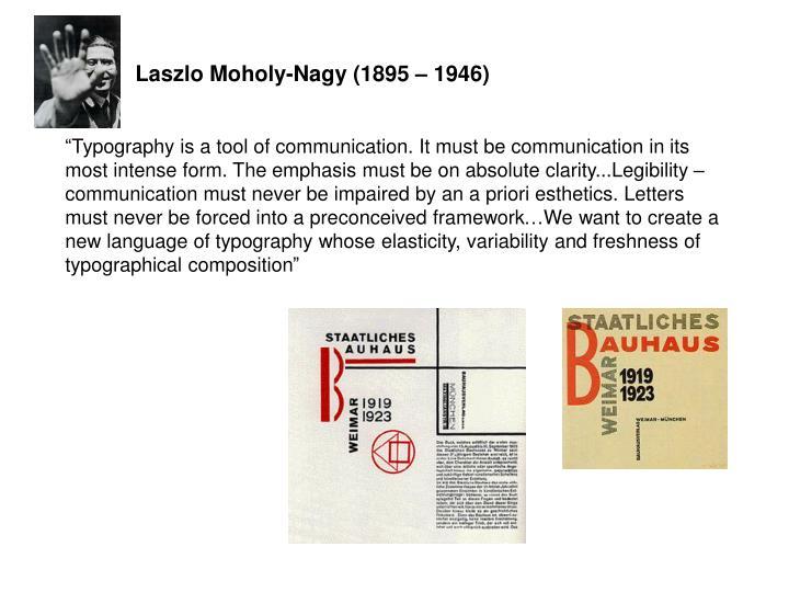 Laszlo Moholy-Nagy (1895 – 1946)