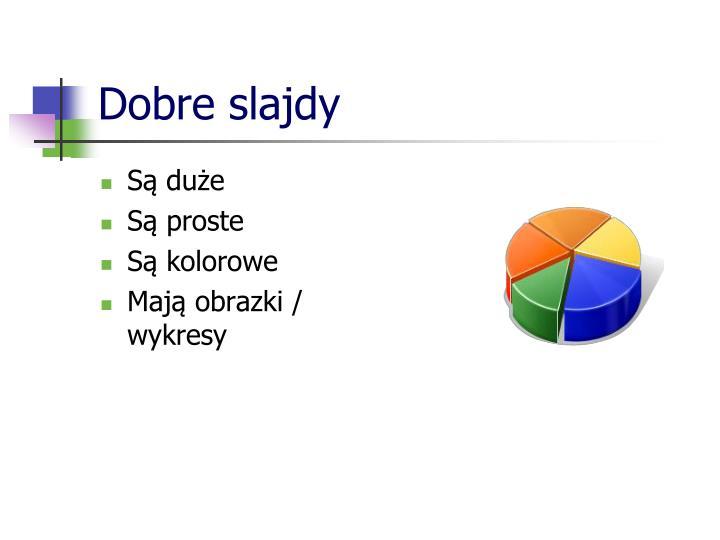 Dobre slajdy