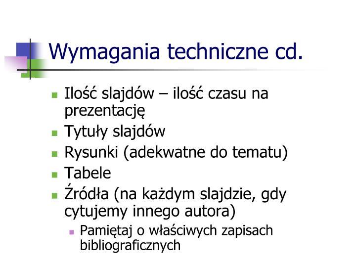 Wymagania techniczne cd.