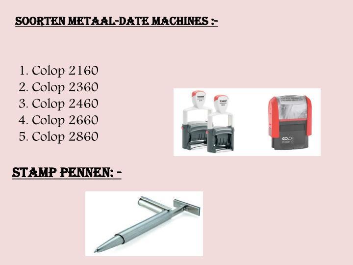 Soorten metaal-date machines