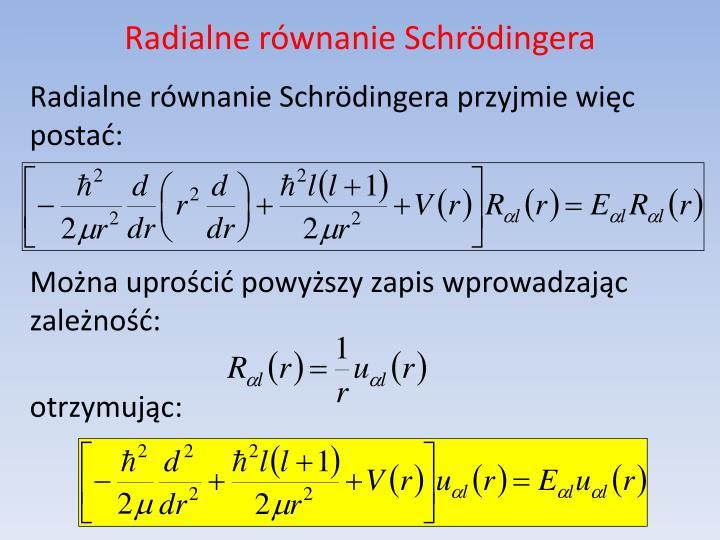Radialne równanie Schrödingera