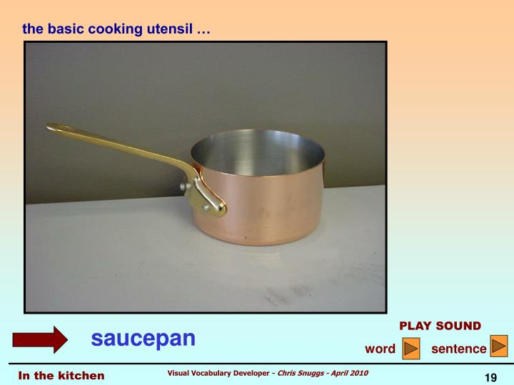 the basic cooking utensil …