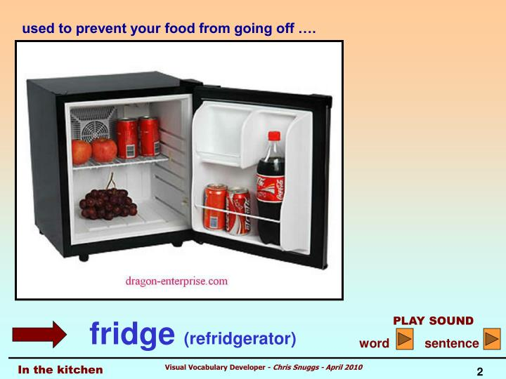 used to prevent your food from going off ….