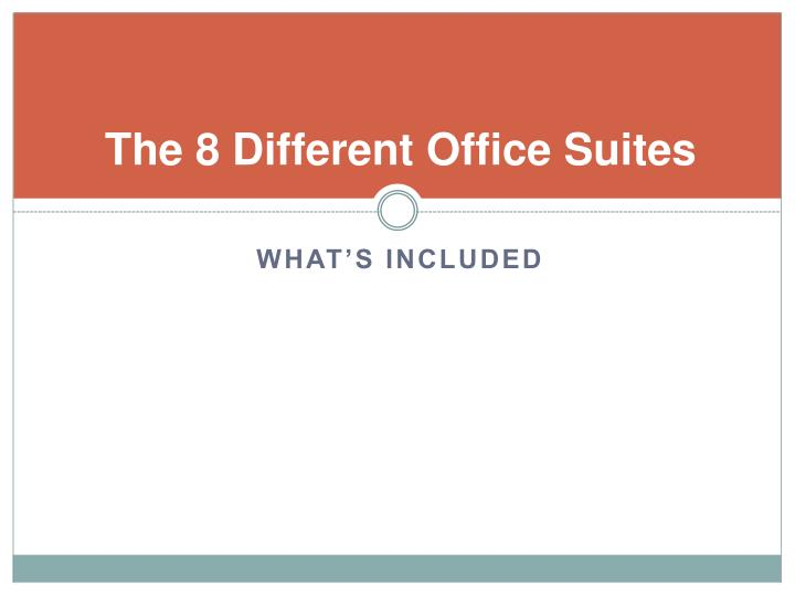 The 8 Different Office Suites