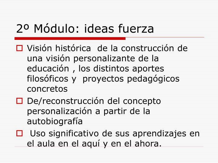 2º Módulo: ideas fuerza