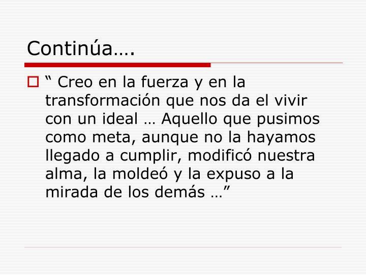 Continúa….