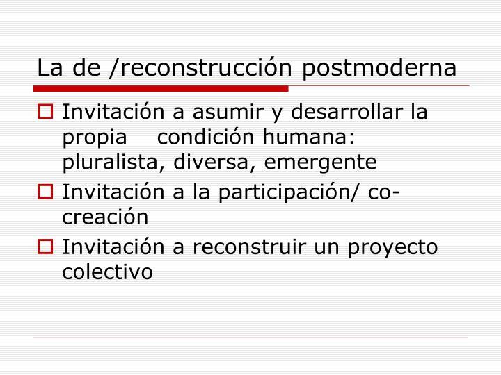 La de /reconstrucción postmoderna