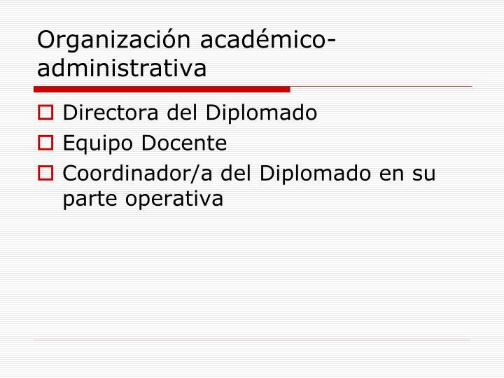 Organización académico-administrativa