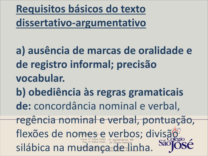 Requisitos básicos do texto dissertativo-argumentativo
