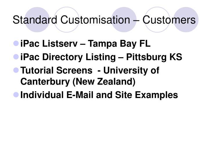 Standard Customisation – Customers