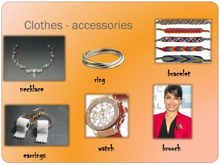 Clothes - accessories
