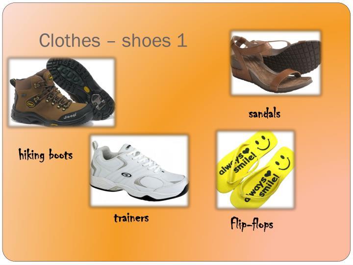 Clothes – shoes 1