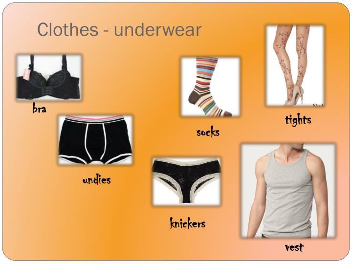 Clothes - underwear