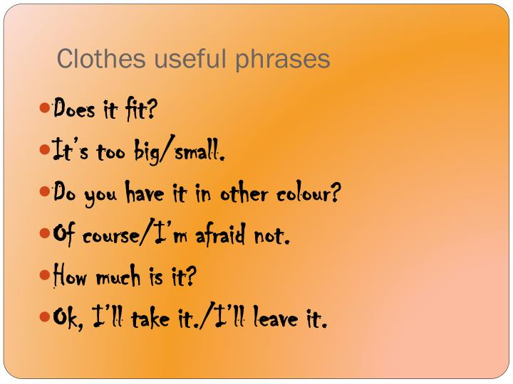 Clothes useful phrases