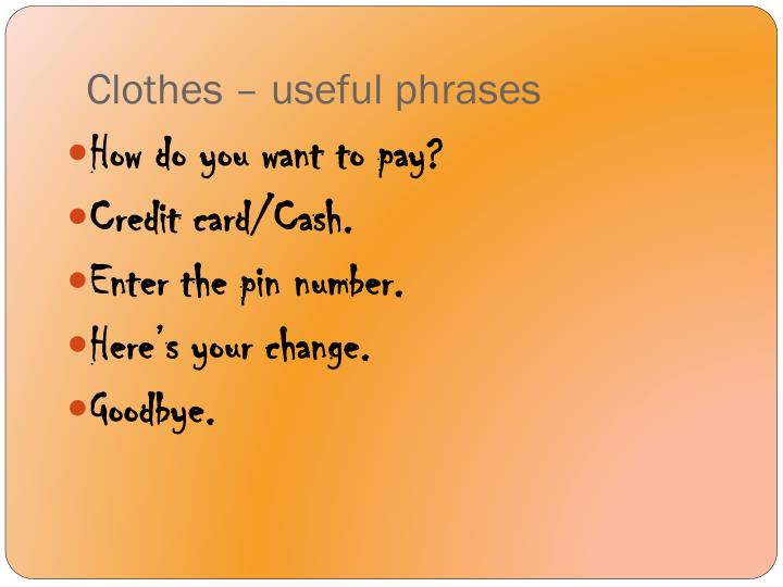 Clothes – useful phrases