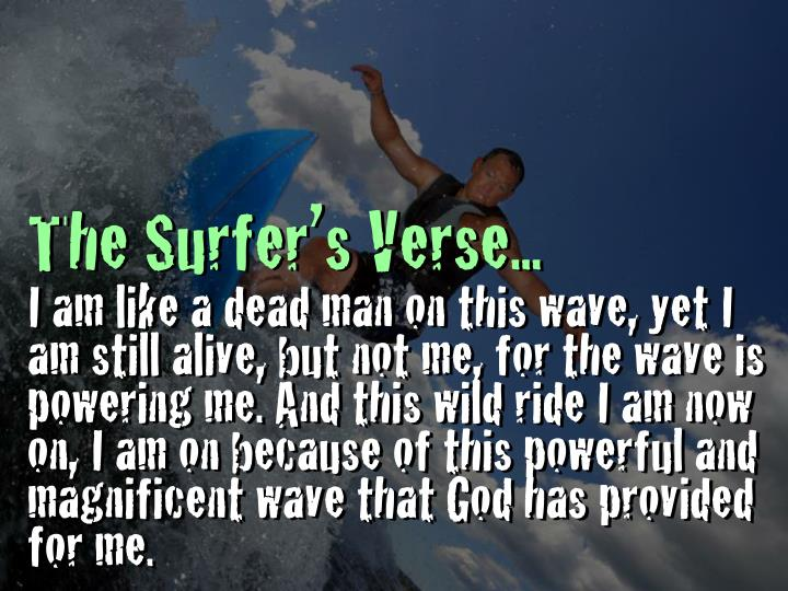 The Surfer's Verse...