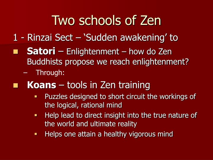 Two schools of Zen