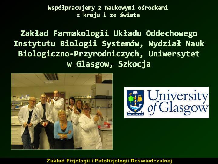 Współpracujemy z naukowymi ośrodkami