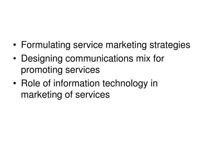 Formulating service marketing strategies