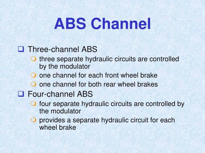 ABS Channel
