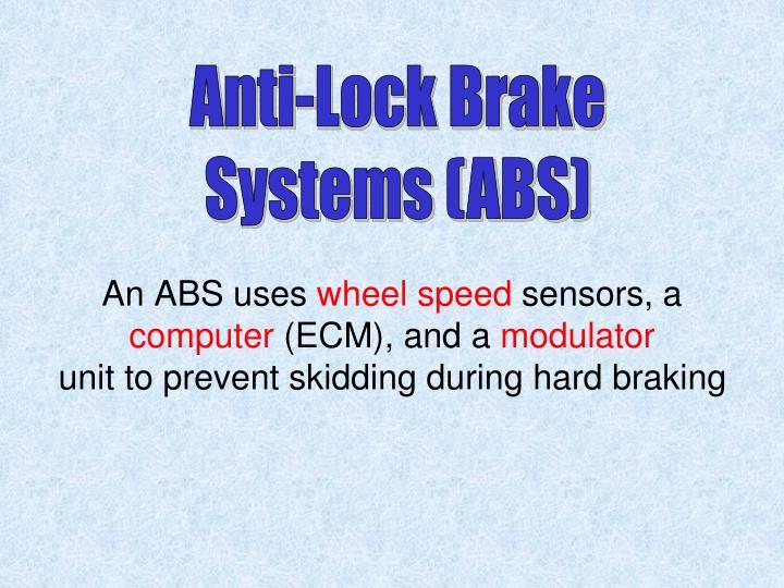 Anti-Lock Brake