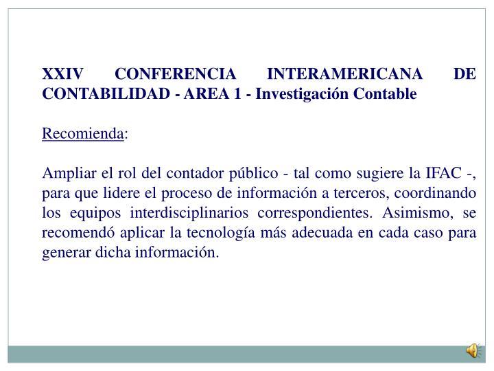 XXIV CONFERENCIA INTERAMERICANA DE CONTABILIDAD - AREA 1 - Investigación Contable
