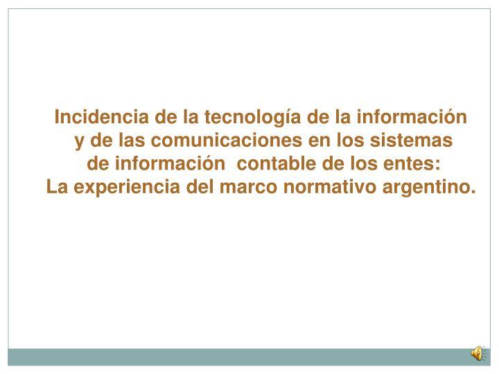 Incidencia de la tecnología de la información