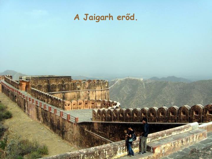A Jaigarh erd.