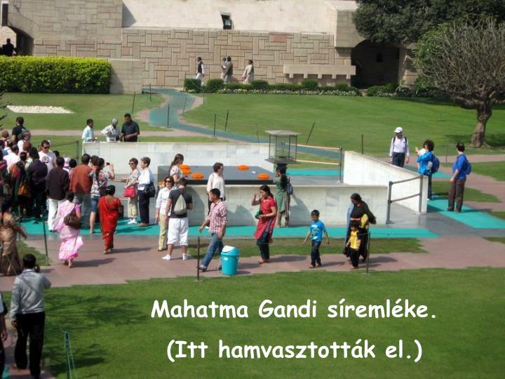 Mahatma Gandi sremlke.