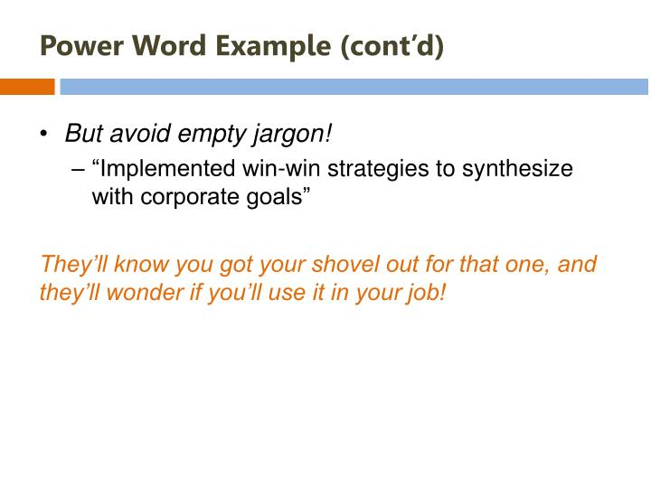Power Word Example (cont'd)